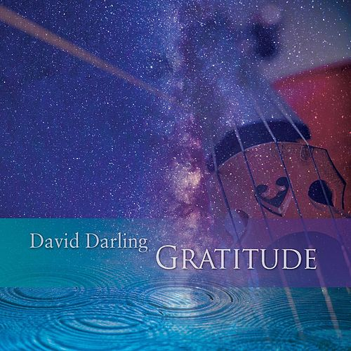 Play & Download Gratitude by David Darling | Napster