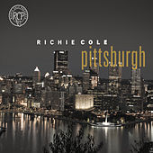 Richie Cole / Pittsburgh by Richie Cole