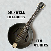 Muswell Hillbilly by Tim O'Brien