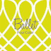 Play & Download Ballet by Fourcolor | Napster