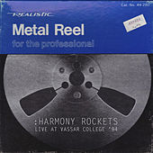 Live At Vassar College '94 (Worldwide) by Harmony Rockets