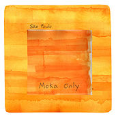 Play & Download São Paulo by Moka Only | Napster