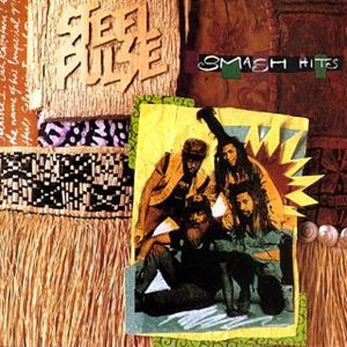 Smash Hits by Steel Pulse