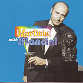 Play & Download Martinis With Mancini by Henry Mancini | Napster