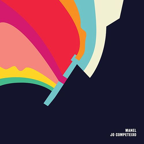 Play & Download Jo Competeixo by Manel | Napster
