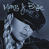 My Life de Mary J. Blige