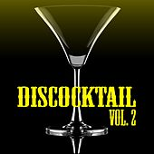 Discocktail, Vol. 2 by Various Artists