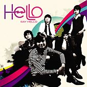 Play & Download Say Hello by Hello | Napster