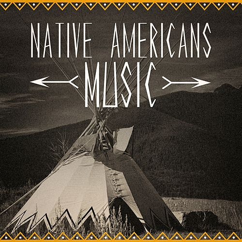 Play & Download Native American Music (The Music of the Origins of North America) by Native American Flute Works | Napster