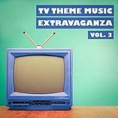 Play & Download TV Theme Music Extravaganza, Vol. 3 by TV Players | Napster