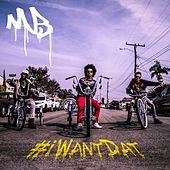 #iWantDat (feat. Problem & Bad Lucc) von Mindless Behavior