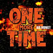 Play & Download One More Time by Red Monkey | Napster