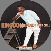 Play & Download Kingdom Minded - Single by CHURCHILL | Napster