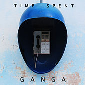 Play & Download Time Spent by Ganga (Hindi) | Napster