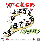 Play & Download Wicked Numbers by Uncle Sam (R&B) | Napster