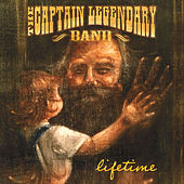 Play & Download Lifetime by The Captain Legendary Band | Napster