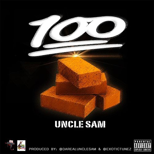 Play & Download 100 Bricks by Uncle Sam (R&B) | Napster