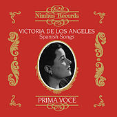 Play & Download Victoria De Los Angeles in Spanish Songs by Various Artists | Napster