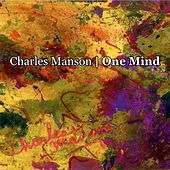Play & Download One Mind by Charles Manson | Napster