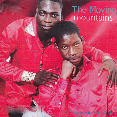 Play & Download Things Are Getting Better by Moving Mountains | Napster