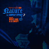 Play & Download The Ashtray Effect, Vol. 3 (Deluxe) by Nature | Napster