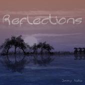 Reflections by Jimmy NaNa