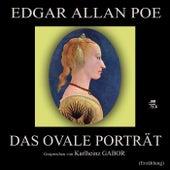 Das ovale Porträt (Erzählung) by Edgar Allan Poe