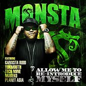 Allow Me to Re-Introduce Myself by I See MONSTAS
