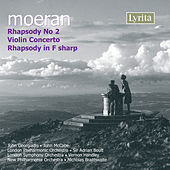 Play & Download Moeran: Rhapsody No. 2, Violin Concerto, Rhapsody in F-Sharp by Various Artists | Napster