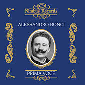 Play & Download Alessandro Bonci (Recorded 1905 - 1907) by Various Artists | Napster