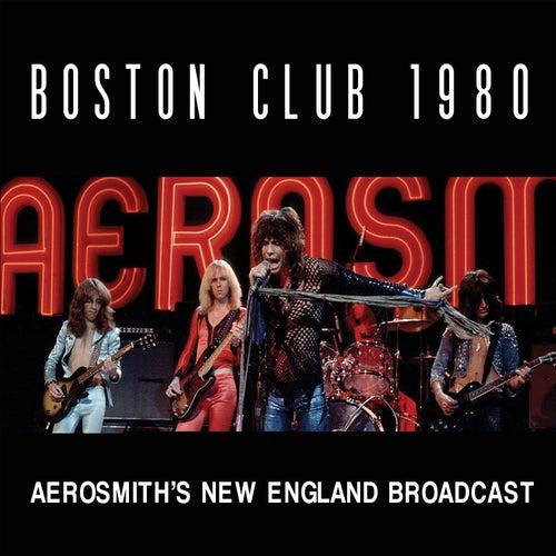 Boston Club 1980 (Live) de Aerosmith