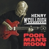 Poor Man's Moon by Henry McCullough