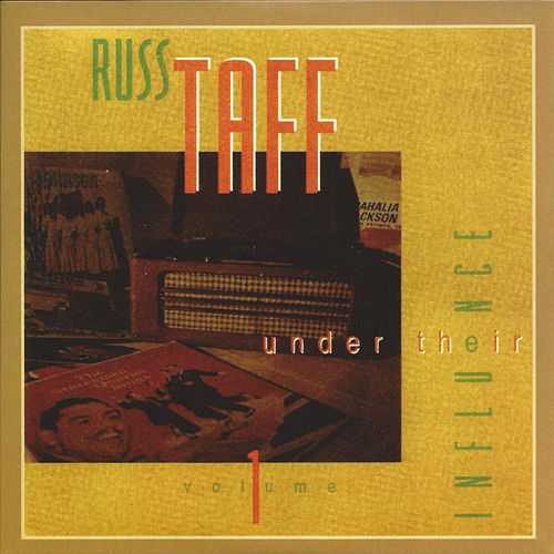 Play & Download Under Their Influence by Russ Taff | Napster