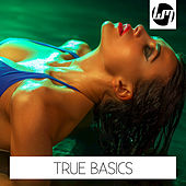 Play & Download True Basics by Various Artists | Napster