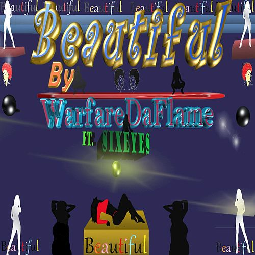 Play & Download Beautiful (feat. Sixeyes) - Single by Flame | Napster