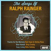 Play & Download The Songs of Ralph Rainger by Various Artists | Napster