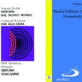 Play & Download Collana Musica sinfonica e strumentale: Sinfonia dal nuovo mondo e Ode alla gioia by Various Artists | Napster