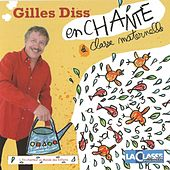 Play & Download Gilles Diss enchante la classe maternelle, vol. 1 (L'en-chanteur au monde des enfants) by Gilles Diss | Napster