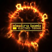 Electro Bomb (Electro Traxx) by Various Artists