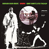 Play & Download Harlem Bush Music - Uhuru by Gary Bartz | Napster