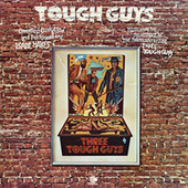 Tough Guys by Isaac Hayes