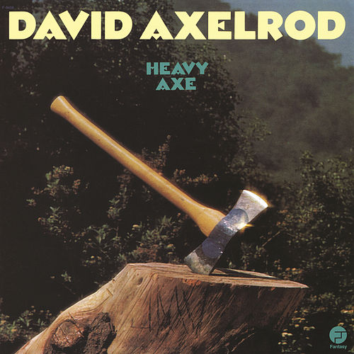 Heavy Axe by David Axelrod