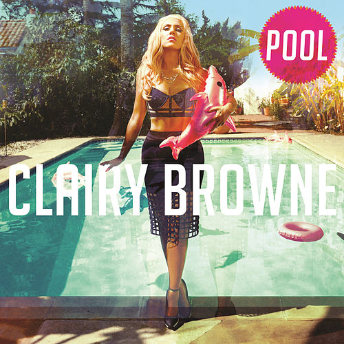 Play & Download Pool by Clairy Browne | Napster