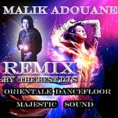 Malik Adouane Remix (Orientale Dance Floor) [Majestic Sound] by Malik Adouane
