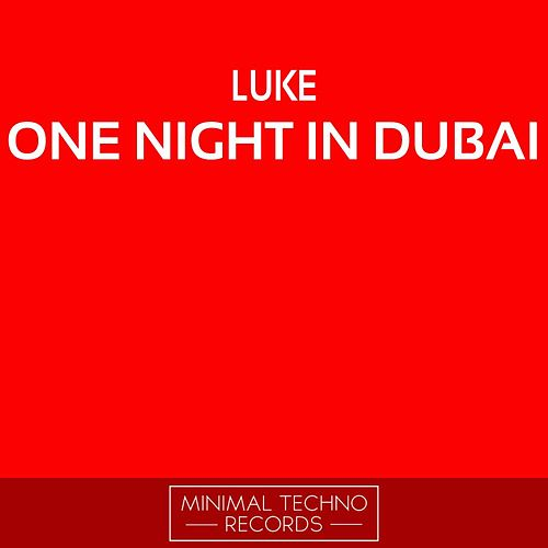Play & Download One Night In Dubai by Luke | Napster