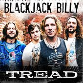 Tread by Blackjack Billy