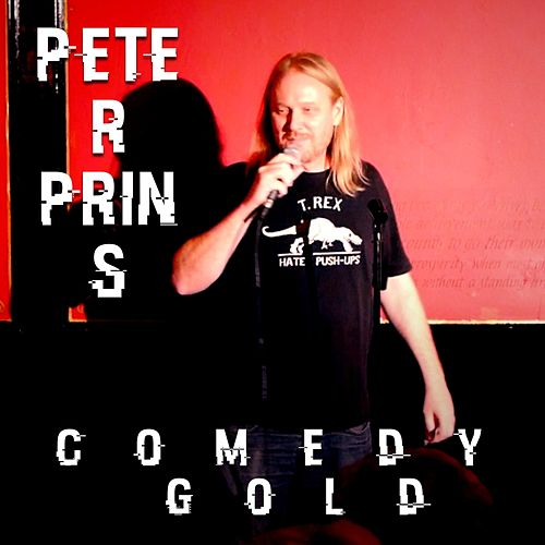 Play & Download Comedy Gold by Peter Prins | Napster