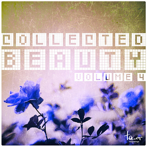 Collected Beauty, Vol. 4 by Various Artists