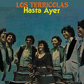 Play & Download Hasta Ayer by Los Terricolas | Napster
