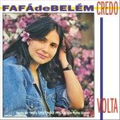 Play & Download Credo/ Volta - EP by Fafá De Belém | Napster